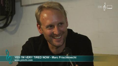 Yes I'm Very Tired Now - Interview an den 41. Musikfestwochen